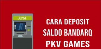Cara Deposit BandarQ PKV Games