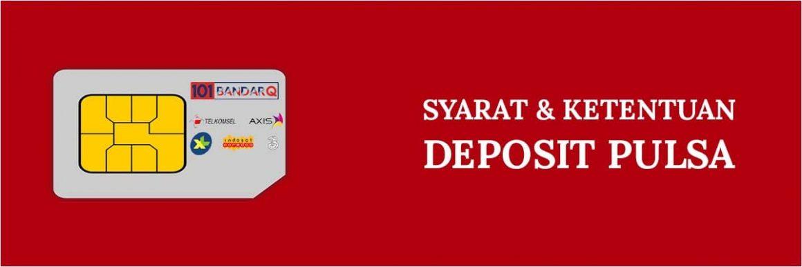 Syarat dan Ketentuan Deposit Pulsa